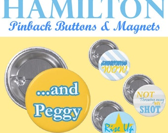 Hamilton~ Pin Back Button & Magnet Set