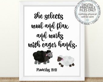 She selects wool and flax, Proverbs 31:13, Printable Wall Art, Bible Verse, Scripture art, Sheep bible verse, Sheep printable, Proverbs wool