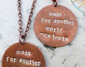 Made For Another World CS Lewis Fantasy Fandom Quote Mere Christianity Encouragement Necklace Inspiration Book Lover Bookish Literary Gifts