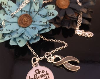 She Believed She Could So She Did Pendant - Gray Grey Ribbon Charm Necklace - Brain Cancer Tumor Awareness / Survivor Jewelry / Diabetes