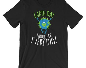 Make everyday - Earth day - No planet B - Im with her - There is no planet - Love your mother - Save the earth - Save our world - Earth day