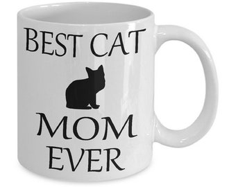 Best Cat Mom Ever Coffee Mug Gift For Lovers Gifts