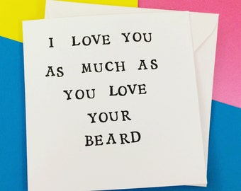 beard valentine card boyfriend, fiance valentines card, funny valentine card husband, beard card, 13.5m square