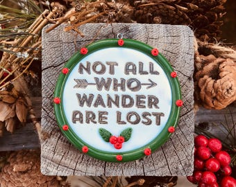 "Lord of the Rings Christmas Ornament ""Not All Who Wander Are Lost"" Tolkien, Hobbit, Christmas Tree Decoration"