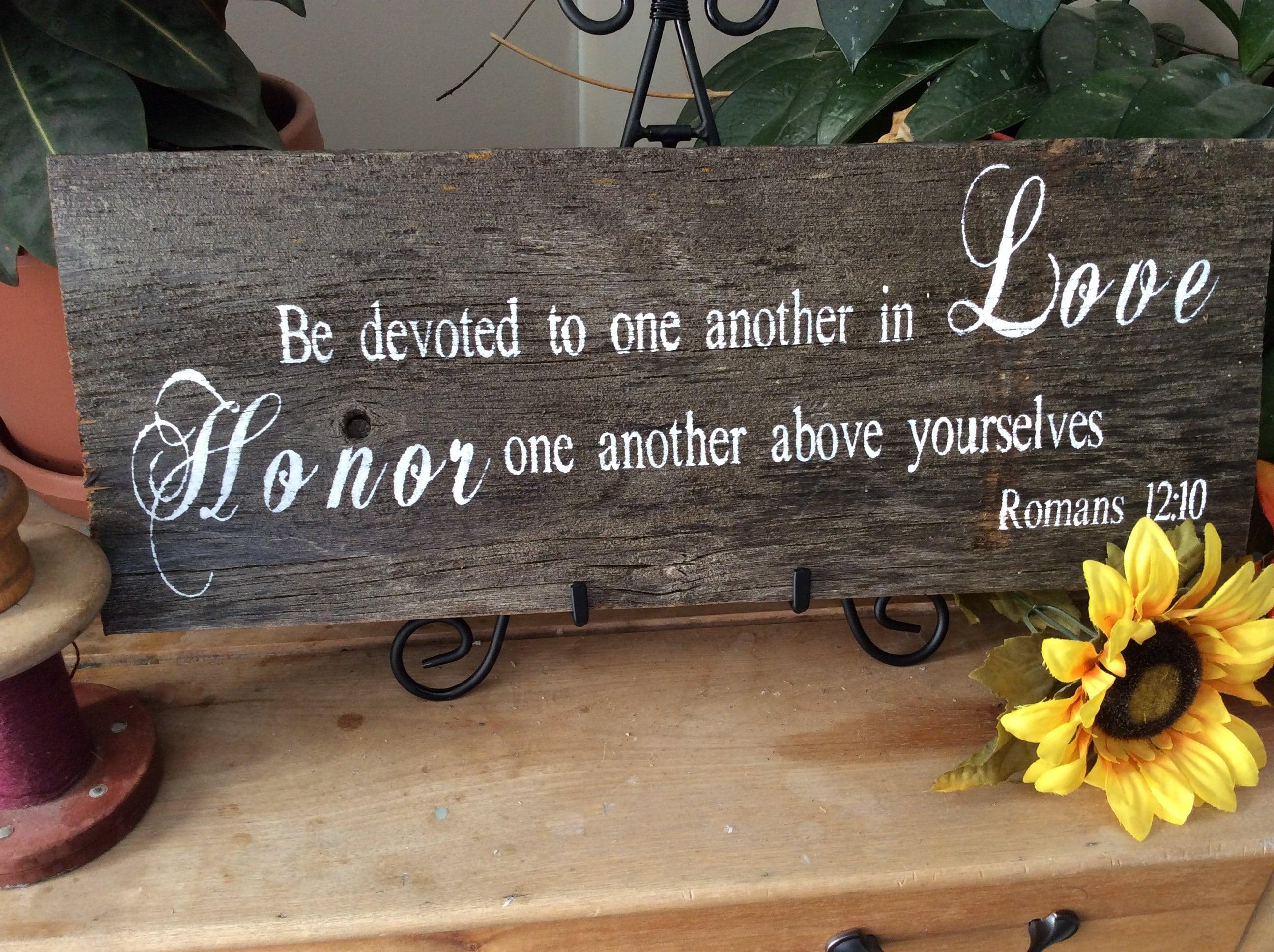 Handpainted Barnwood Sign Romans 12:10