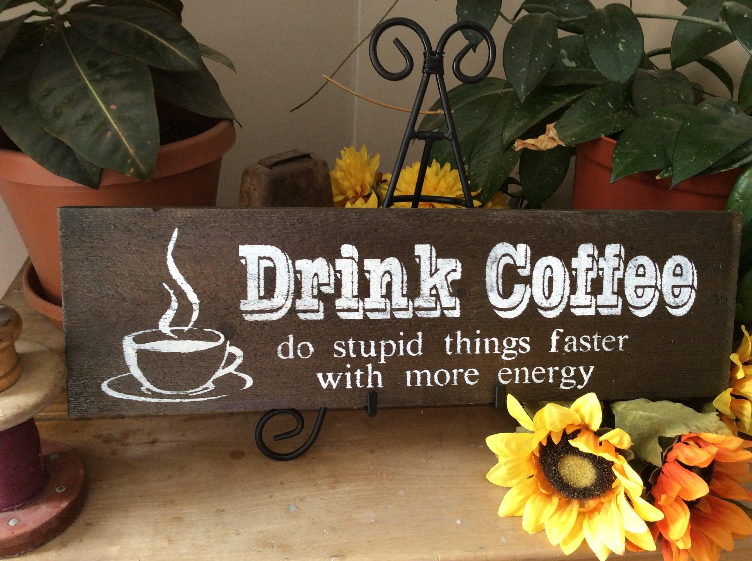 Barnwood coffe Sign, humorous