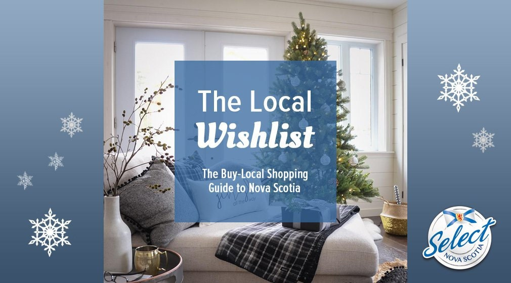the 2017 Local Wishlist- buy local Nova Scotia