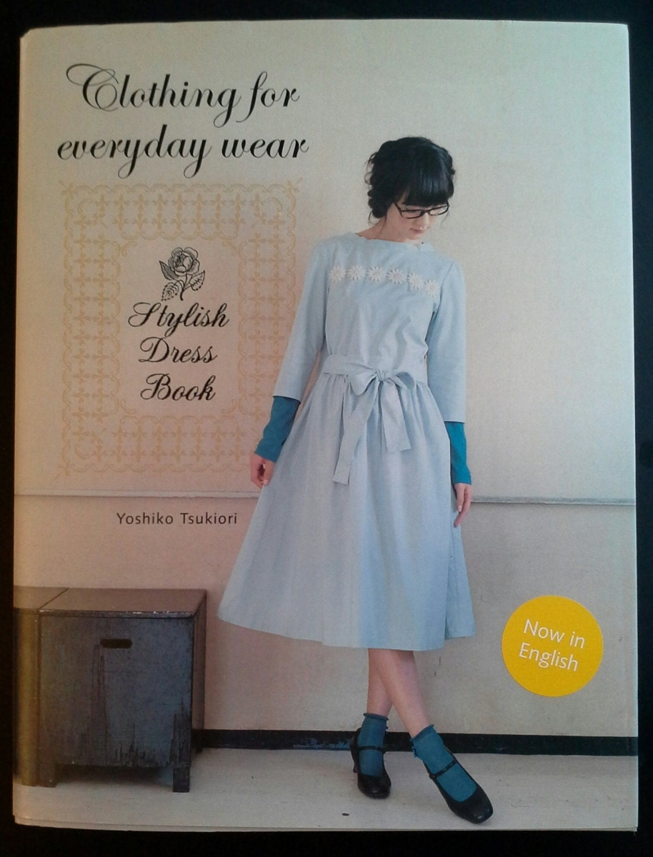 Japanese sewing book review Stylish Dress Book Clothing for Everyday ...