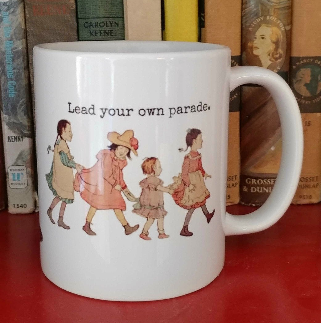 Lead Your Own Parade 11 oz mug from smallequals.comm