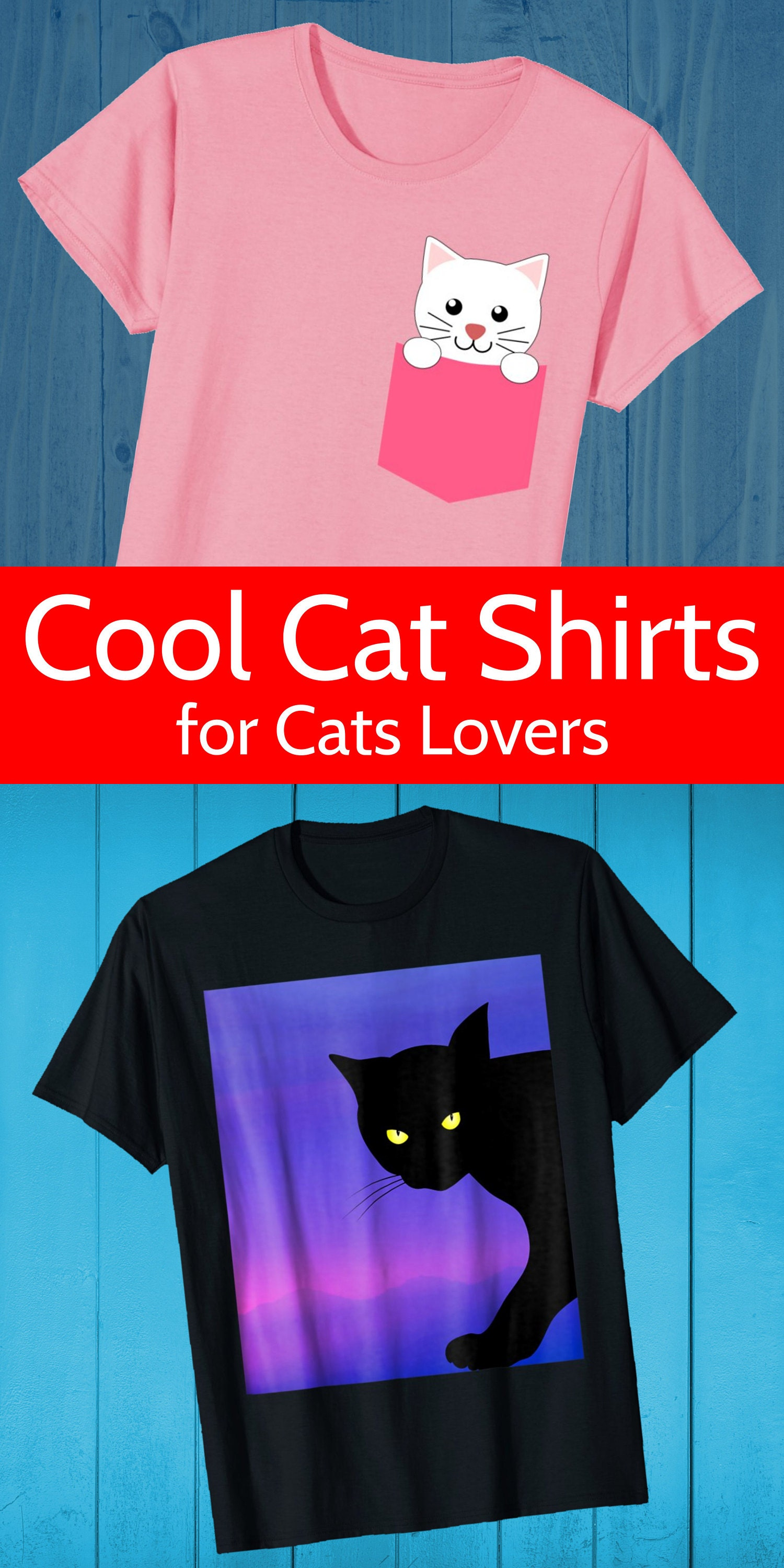 Cat shirts for cat lovers
