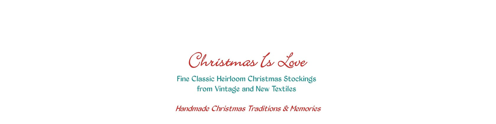 Finely Handcrafted Heirloom Christmas Stockings By