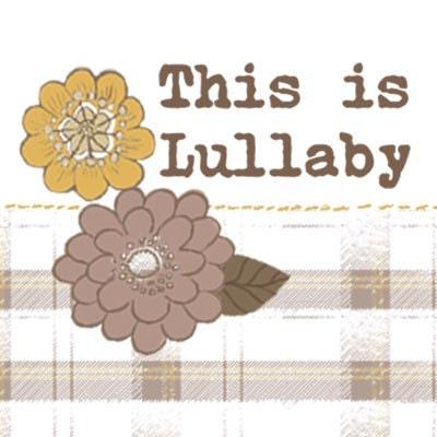 ThisisLullaby