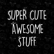 SuperCuteAwesomeStuf