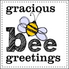 GraciousBeeGreetings