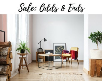 Odds & Ends: SALE